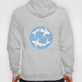 The World Is Your Koi-ster Hoody