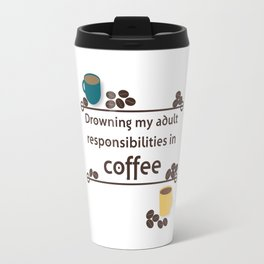 Drowning in Coffee Travel Mug