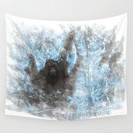 Orangutans are disappearing Wall Tapestry