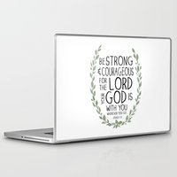 scripture Laptop & iPad Skins featuring Be Strong and Courageous - Joshua 1:9 Scripture Art by Susan Windsor