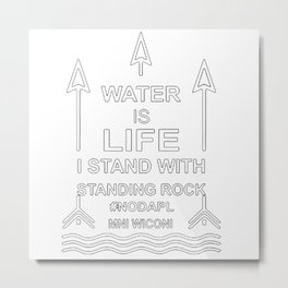 Defend The Standing Rock Metal Print