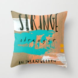 STRANGE stranger Throw Pillow