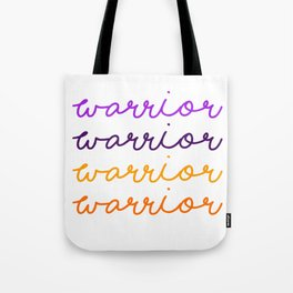 Warrior Script Tote Bag