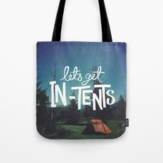 Let's Get In-Tents Tote Bag