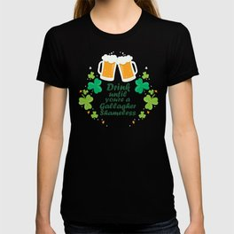 Drink Until You're A Gallagher Shameless St Patrick's T-shirt