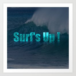 Surf's Up (darker) Art Print