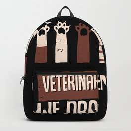 Funny Vet Tech Technician Veterinarian Gift Backpack