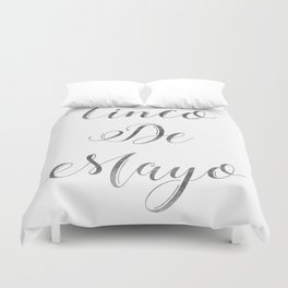 Happy Cinco De Mayo Black and white Typography Duvet Cover