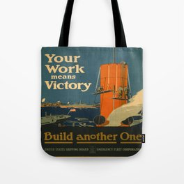 Vintage poster - Your Work Means Victory Tote Bag