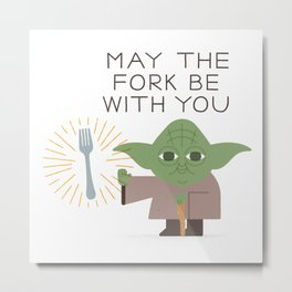 May The Fork be With You Metal Print