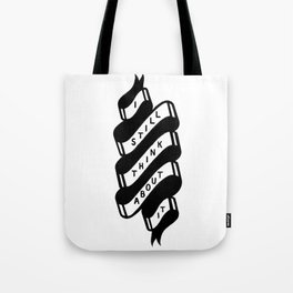 Think About It Tote Bag