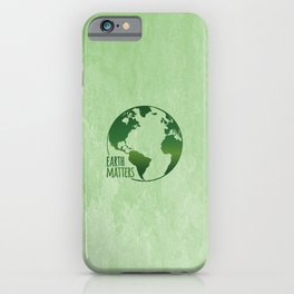 Earth Matters - Earth Day - Grunge Green 01 iPhone Case