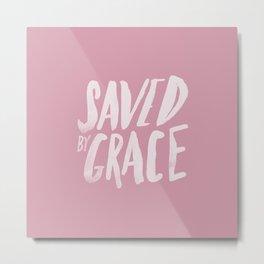 Saved by Grace x Rose Metal Print