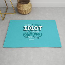 Idiot Commodity Rug