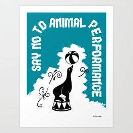 Say NO to Animal Performance – Seal Art Print