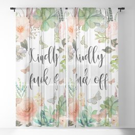 Kindly Fuck Off Sheer Curtain