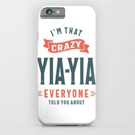 Womens Crazy Yia-Yia Grandma Mother's Day Gift iPhone Case