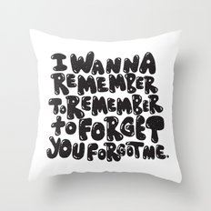 REMEMBER TO REMEMBER Throw Pillow