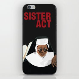 SISTER ACT iPhone Skin