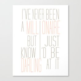 Darling Millionaire Canvas Print