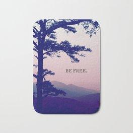Be Free. Bath Mat