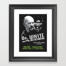 Dr. White and Mr. Heisenberg Framed Art Print