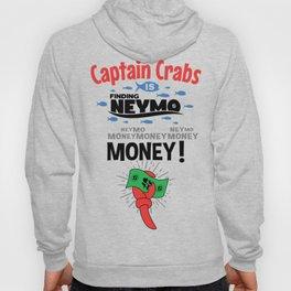 Captain Crabs is finding Neymo Hoody