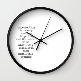 Imperfection is beautiful -Marilyn Wall Clock