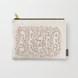 Sense and Sensibility quote Carry-All Pouch