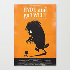 Hyde and go Tweet Canvas Print