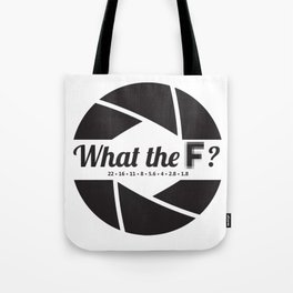 What the F? Tote Bag