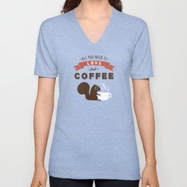 All You Need is Love and Coffee Unisex V-Neck