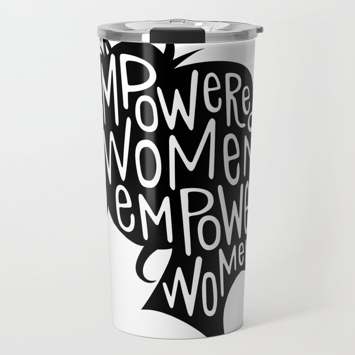 Empowered Women Empower Women Travel Mug