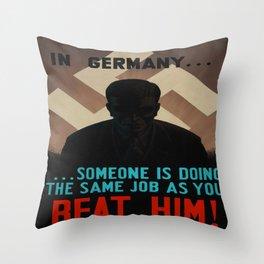 Vintage poster - World War II Propaganda Throw Pillow