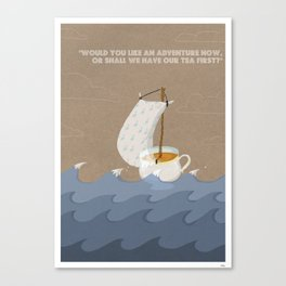 Would you like an adventure now, or shall we have our tea first? Canvas Print