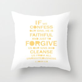 Christian,BibleQuote,1John1:9,If we confess our sins, faithful forgive. Throw Pillow