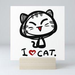 I love cat. Mini Art Print