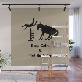 Keep Calm & Get Back On The Horse Black Wall Mural