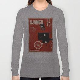 Django Unchained, Quentin Tarantino, alternative movie poster, Leonardo DiCaprio, Jamie Foxx Long Sleeve T-shirt