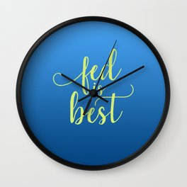 Fed Is Best Wall Clock