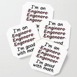 I'm an Engineer I'm Good at Math Coaster