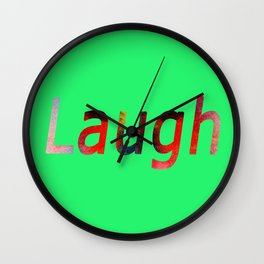 Laugh Sign #society6 #springfonts #typography Wall Clock