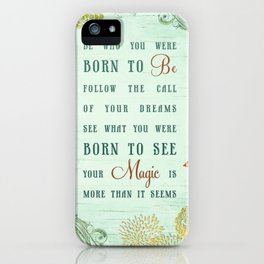 Born to Be iPhone Case