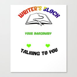 Funny Writer's Block and Imaginary Friends Author Canvas Print