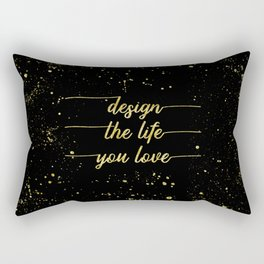 TEXT ART GOLD Design the life you love Rectangular Pillow