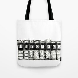 Informed Tote Bag
