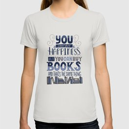 Happiness and Books T-shirt