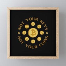 Bitcoin Not your keys not your coins Framed Mini Art Print