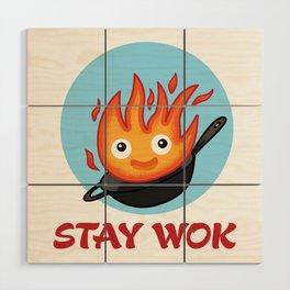 Stay Wok Wood Wall Art