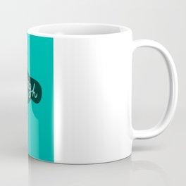 The Naysayers Coffee Mug